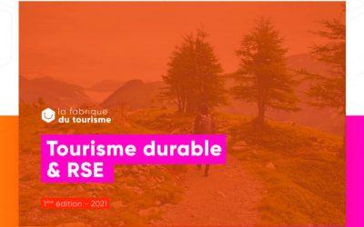 Un 1er rapport de La Fabrique du Tourisme pour accélérer la transition vers un tourisme durable